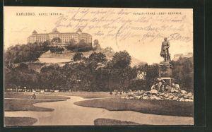 AK Karlsbad, Hotel Imperial, Kaiser Franz-Josef-Denkmal