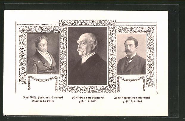 AK Karl Wilh. Ferd. von Bismarck, Fürst Otto von Bismarck, Fürst Herbert von Bismarck