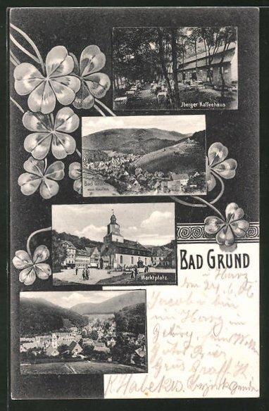 AK Bad Grund, Iberger Café, Ortsansicht vom Knollen, Marktplatz, Ortsansicht