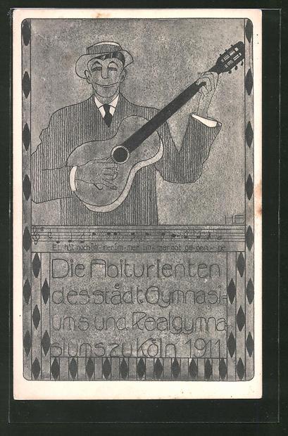 AK Köln-Deutz, Mann mit Gitarre, Absolvia, Abiturienten des städt. Gymnasiums und Realgymnasiums 1911