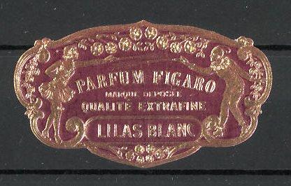Reklamemarke Parfüm Figaro, Lilas Blanc, Marque Deposée