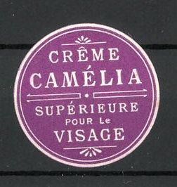Reklamemarke Creme Camelia, Supèrieure pour le Visage