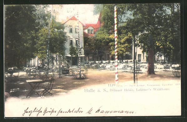 AK Halle a. S., Gasthaus Leistner's Waldhaus in der Dölauer Heide