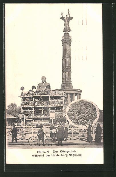 AK Berlin, der Königsplatz während der Hindenburg-Nagelung