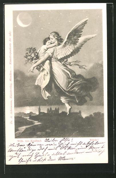 Künstler-AK sign. Wilh. von Kaulbach: Friedensengel mit Kind im Arm