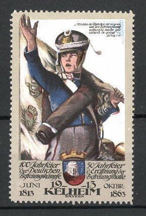 Reklamemarke Kelheim, 100 Jahrfeier der Befreiungskriege und 50 Jahre Befreiungshalle 1913, Soldat und Wappen