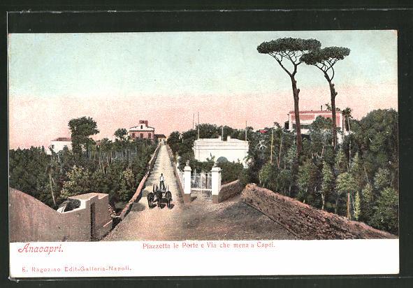 AK Anacapri, Piazzetta le Porte e Via che mena a Capri