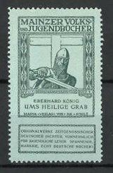 Reklamemarke Mainzer Volks- und Jugendbücher, Eberhard König - Ums heilige Grab