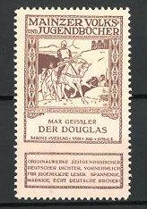 Reklamemarke Mainzer Volks- und Jugendbücher, Max Geissler - Der Douglas
