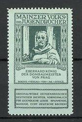 Reklamemarke Mainzer Volks- und Jugendbücher, Eberhard König - Der Dombaumeister von Prag
