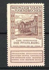 Reklamemarke Mainzer Volks- und Jugendbücher, Carl Ferdinands - Die Pfahlburg