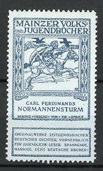 Reklamemarke Mainzer Volks- und Jugendbücher, Carl Ferdinands Normannensturm