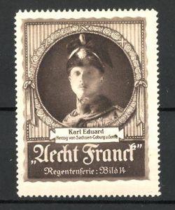 Reklamemarke Kaffee Aecht Franck, Portrait Karl Eduard, Herzog von Sachsen-Coburg und Gotha