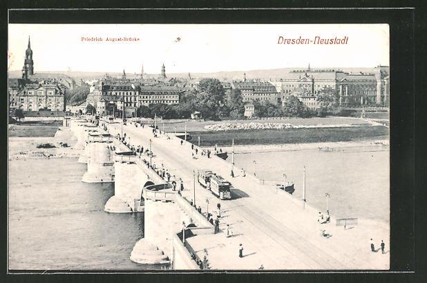 AK Dresden-Neustadt, Strassenbahn auf der Friedrich-August-Brücke