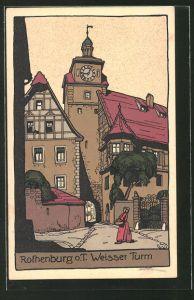 Steindruck-AK Rothenburg, Strassenpartie am Weissen Turm
