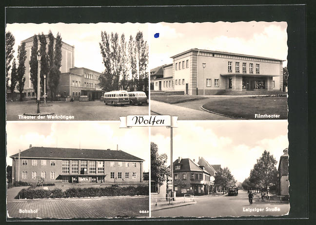 AK Wolfen, Partien am Theater der Werktätigen, Bahnhof, in der Leipziger Strasse und am Kino