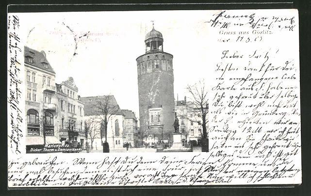 AK Görlitz, Marienplatz, Dicker Turm & Demianidenkmal