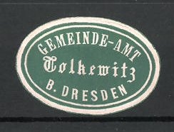 Präge-Reklamemarke Tolkewitz, Marke vom Gemeindeamt