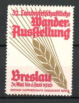 Reklamemarke Breslau, 32. Landwirtschaftliche Wanderausstellung 1926 0