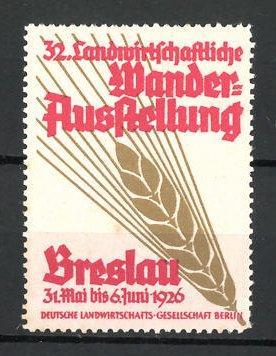Reklamemarke Breslau, 32. Landwirtschaftliche Wander-Ausstellung 1926