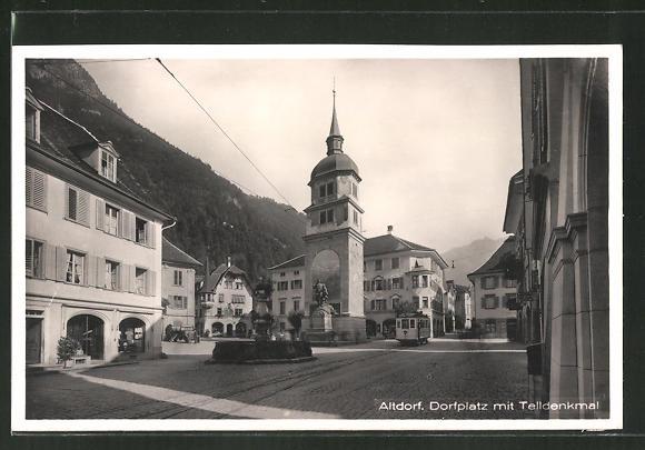 AK Altdorf, Strassenbahn am Dorfplatz mit Telldenkmal 0