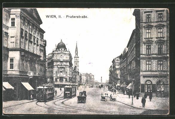 AK Wien, Strassenbahnen und Geschäfte in der Praterstrasse 0