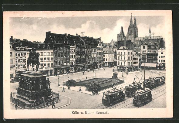 AK Köln, Strassenbahnen auf dem Heumarkt