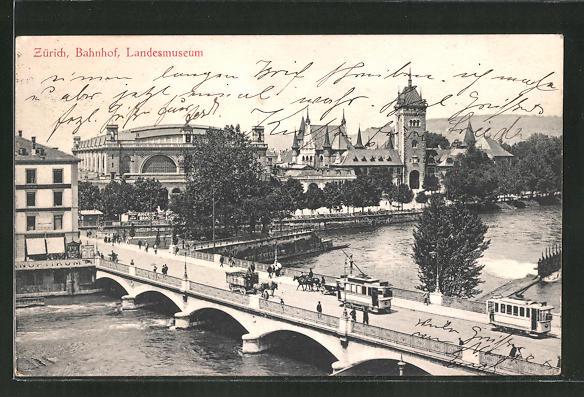 AK Zürich, Strassenbahnen auf der Brücke mit Blick zum Bahnhof und Landesmuseum 0