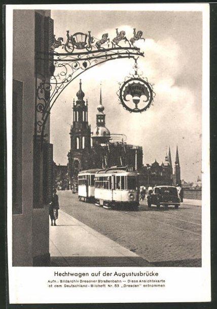 AK Dresden, Hechtwagen auf der Augustusbrücke, Strassenbahn
