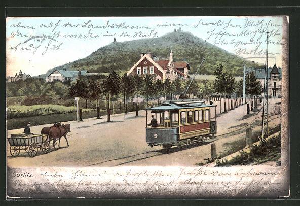 AK Görlitz, Strassenbahn und Pferdefuhrwerk vor der Landeskrone