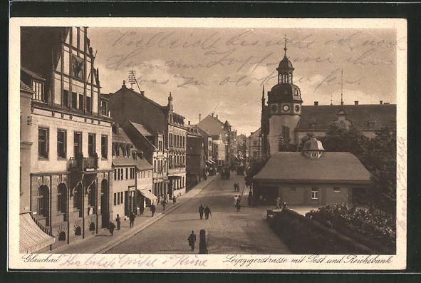 AK Glauchau, Leipzigerstrasse mit Post und Reichsbank 0