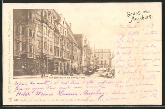 AK Augsburg, Carolinenstrasse mit Riedingerhaus