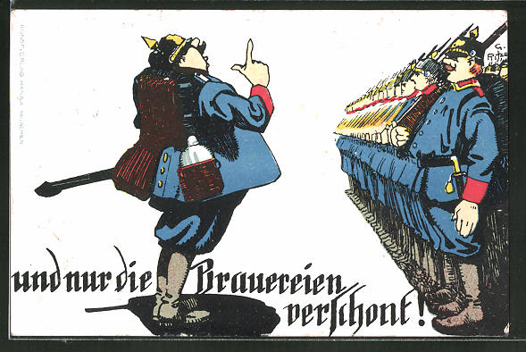 AK Und nur die Brauereien verschont!, Soldatenhumor, Appell