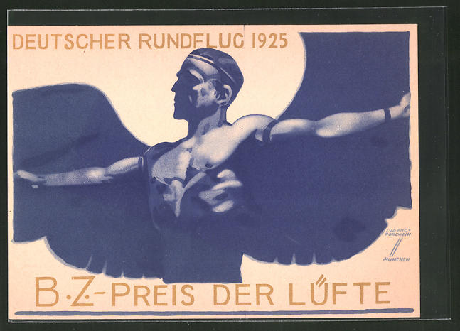 Künstler-AK Ludwig Hohlwein: Deutscher Rundflug 1925, B.Z.-Preis der Lüfte 1925