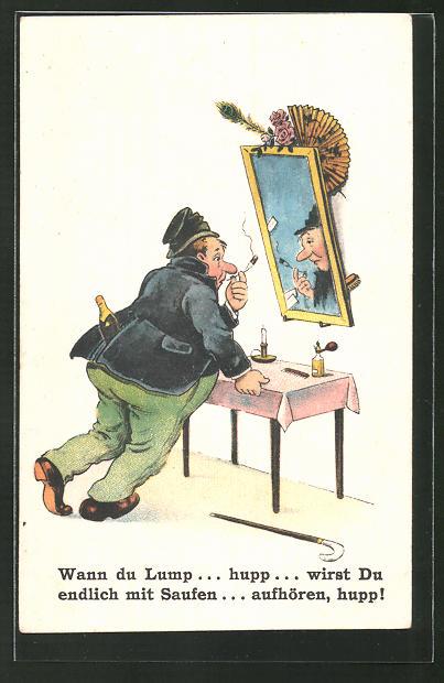 AK Wann du Lump... hupp... wirst Du endlich mit Saufen... aufhören, hupp!, Zecher vor Spiegel