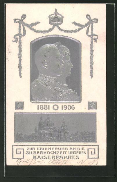 Präge-AK Erinnerung an die Silberhochzeit des Kaiserpaares, Kaiserin Auguste Victoria Königin von Preussen