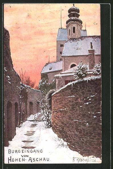 Künstler-AK Rudolf Reschreiter: Burgeingang von Hohen-Aschau