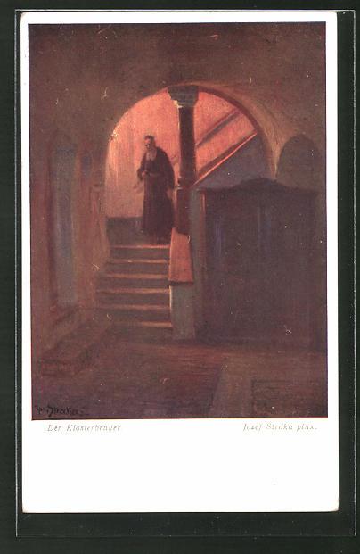 Künstler-AK Josef Straka: Der Klosterbruder, Mönch im Teppenhaus