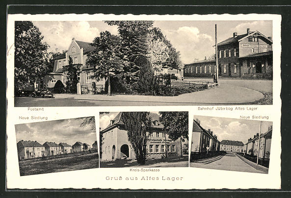 AK Jüterbog, Bahnhof Jüterbog Altes Lager und Postamt, Neue Siedlung