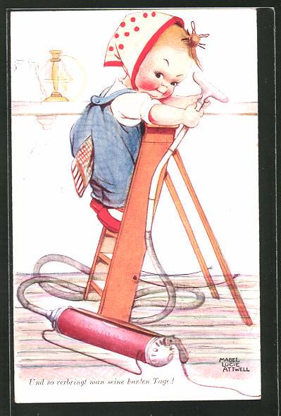 Künstler-AK Mabel Lucie Attwell: Und so verbringt man seine bunten Tage! Kind beim Staubsaugen