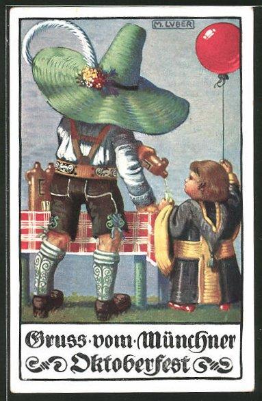 Künstler-AK Max Luber: Mann in Lederhose mit grossem Hut und Münchner Kindl auf dem Oktoberfest