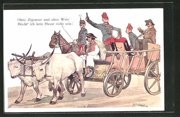 Künstler-AK Fritz Schönpflug: Ohne Zigeuner und ohne Wein, möcht ich kein Husar nicht sein!
