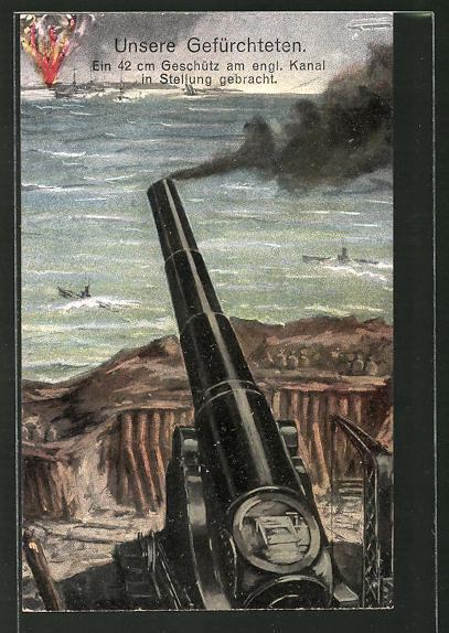 AK Unsere Gefürchteten, 42 cm Geschütz am Kanal