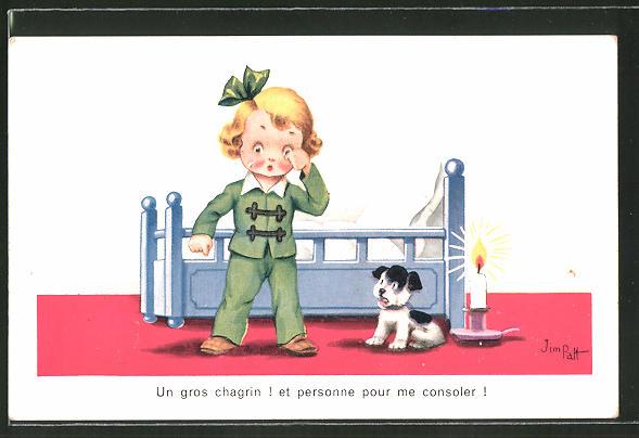 Künstler-AK sign.Jim Pott: Un gros chagrin! et personne pour me consoler! weinendes Mädchen und ein erschrockener Hund