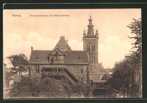 AK Danzig / Gdansk, Müllergewerkshaus & Katharinenkirche