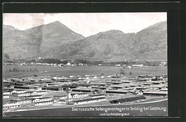 AK Grödig, Das russische Kriegsgefangenenlager vom Untersberg aus