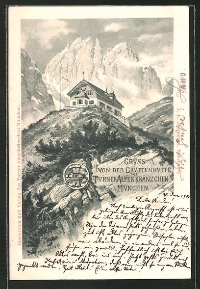 Künstler-AK Rudolf Reschreiter: Gruttenhütte des Turner Alpenkränzchen München