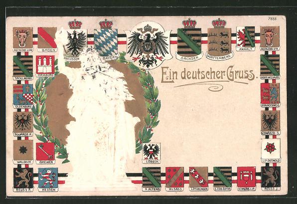 Präge-AK Ein deutscher Gruss, Germania und Wappen von Schwarzburg, Reuss, etc. 0