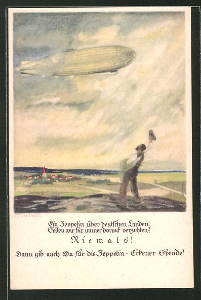 Künstler-AK Zeppelin-Eckener-Spende, Zeppelin über deutschen Landen! Sollen wir für immer darauf verzichten?