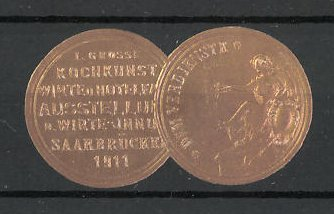 Präge-Reklamemarke Saarbrücken, I. grosse Kochkunst-Ausstellung 1911, Medaille